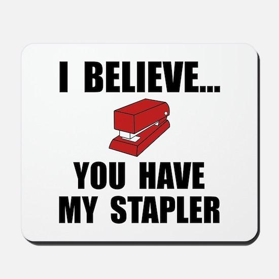 My Stapler Mousepad