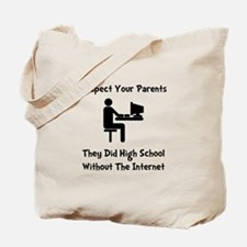 Respect Parents Internet Tote Bag