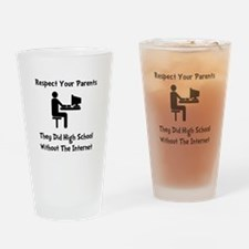 Respect Parents Internet Drinking Glass