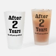 2nd Anniversary Funny Quote Drinking Glass