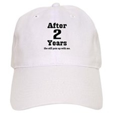 2nd Anniversary Funny Quote Baseball Cap