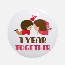 1 Year Together Anniversary Ornament (Round)