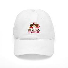 10 Years Together Anniversary Baseball Cap