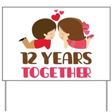 12 Years Together Anniversary Yard Sign