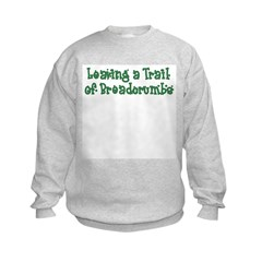 Leaving Trail of Breadcrumbs Sweatshirt