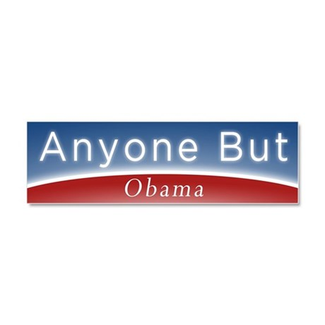 Anyone But Obama Car Magnet 10 x 3