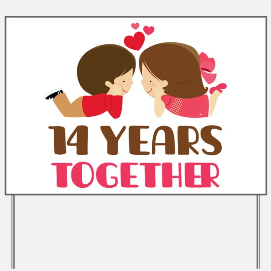 14 Years Together Anniversary Yard Sign