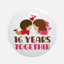 16 Years Together Anniversary Ornament (Round)
