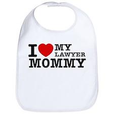 I love My Lawyer Mommy Bib
