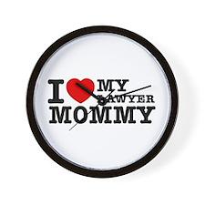 I love My Lawyer Mommy Wall Clock