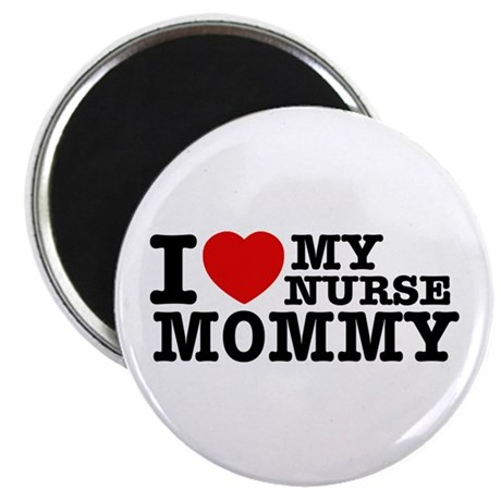 "I love My Nurse Mommy 2.25"" Magnet (100 pack)"