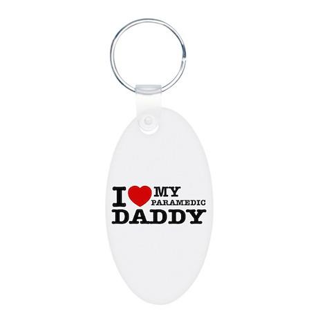 I love My Paramedic Daddy Aluminum Oval Keychain