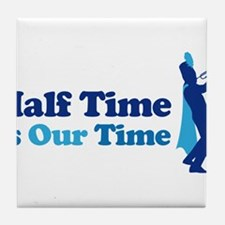 Band Half Time Tile Coaster