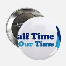 """Band Half Time 2.25"""" Button"""