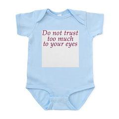 Do Not Trust Eyes Infant Creeper