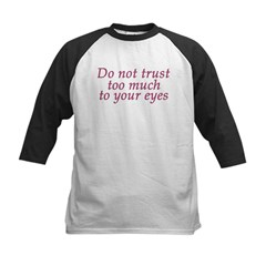 Do Not Trust Eyes Tee