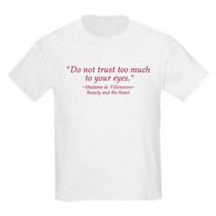 Do Not Trust Quote Kids T-Shirt