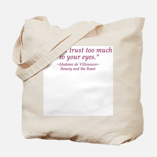 Do Not Trust Quote  Tote Bag