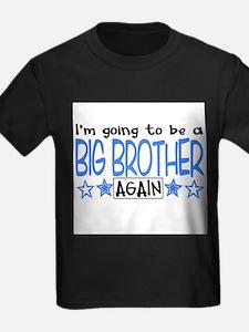 BigBROagain T-Shirt