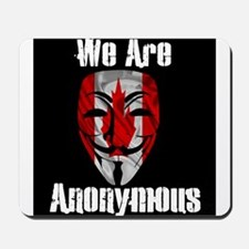 We Are Anonymous Canada Mousepad