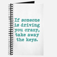 If Someone Is Driving You Cra Journal