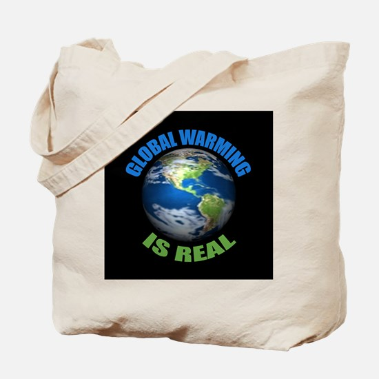 Global Warming - It's the Real Thing Tote Bag