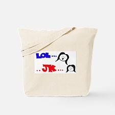 LOL.. JK Tote Bag