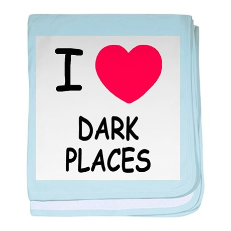 I heart dark places baby blanket