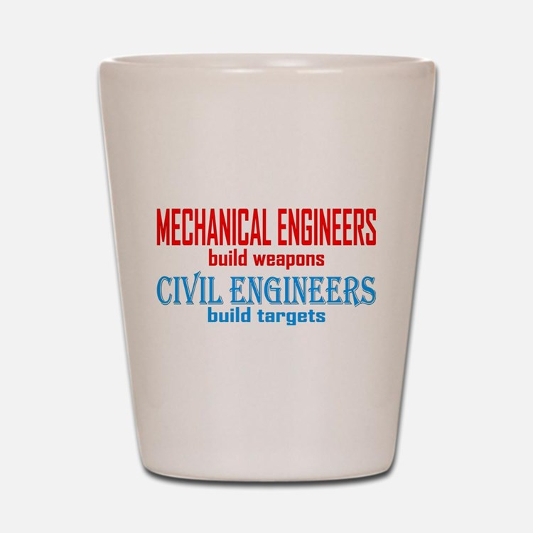 Mechanical vs. Civil Shot Glass