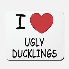 I heart ugly ducklings Mousepad