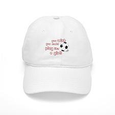 Play Soccer Like a Girl Baseball Cap
