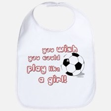 Play Soccer Like a Girl Bib