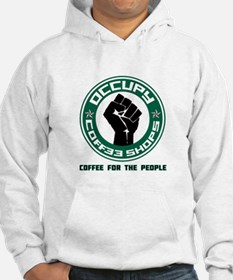 Occupy Coffee Shops Hoodie