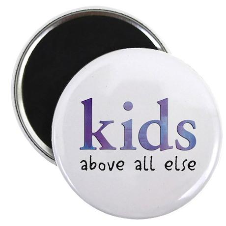 Kids Above All Else Magnet
