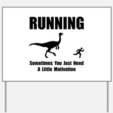 Running Motivation Yard Sign