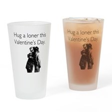 Hug A Loner Drinking Glass