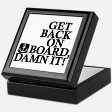 Get Back On Board, Damn It! Keepsake Box
