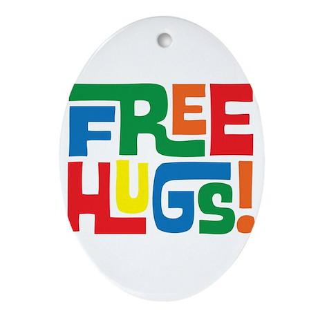 FREE Hugs!! Ornament (Oval)