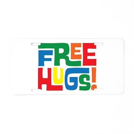 FREE Hugs!! Aluminum License Plate
