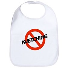 No Kvetching Bib