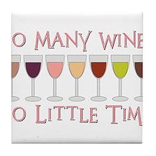 So Many Wines... Tile Coaster