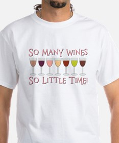 So Many Wines... Shirt