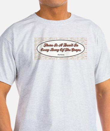 There is a Devil... T-Shirt