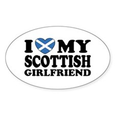 I Love My Scottish Girlfriend Oval Decal