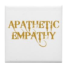 Apathetic Empathy Tile Coaster