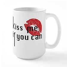 Valentine Kiss me if you can Mug