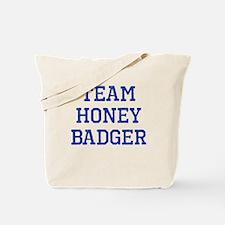 Team Honey Badger Tote Bag