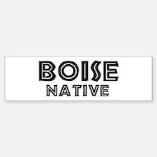 Boise Native Bumper Bumper Bumper Sticker