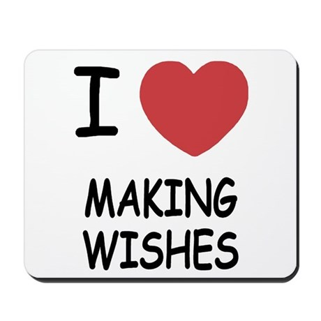 I heart making wishes Mousepad