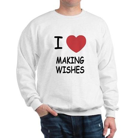 I heart making wishes Sweatshirt